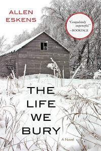 The Life We Bury Book