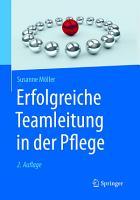 Erfolgreiche Teamleitung in der Pflege PDF