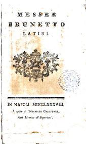 Messer Brunetto Latini