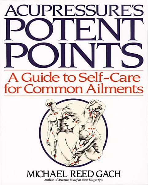 Acupressure S Potent Points