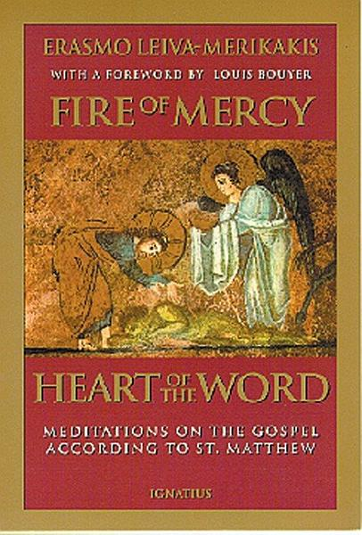 Fire of Mercy, Heart of the Word