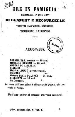 Tre in famiglia commedia in due atti di Dennery e Decourcelle PDF