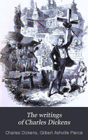 The Writings of Charles Dickens PDF