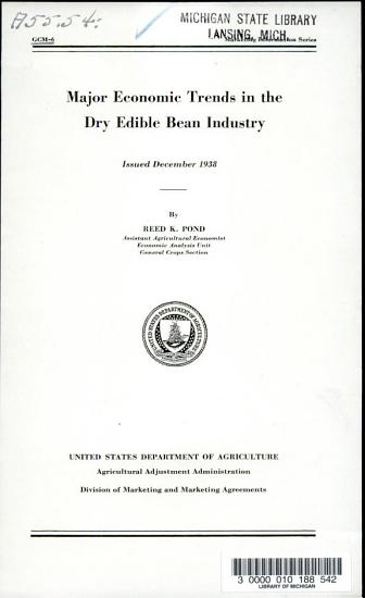 Major Economic Trends in the Dry Edible Bean Industry     PDF
