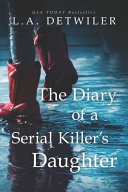 The Diary of a Serial Killer's Daughter