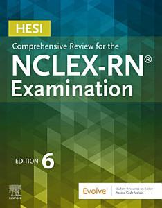 HESI Comprehensive Review for the NCLEX RN   Examination E Book