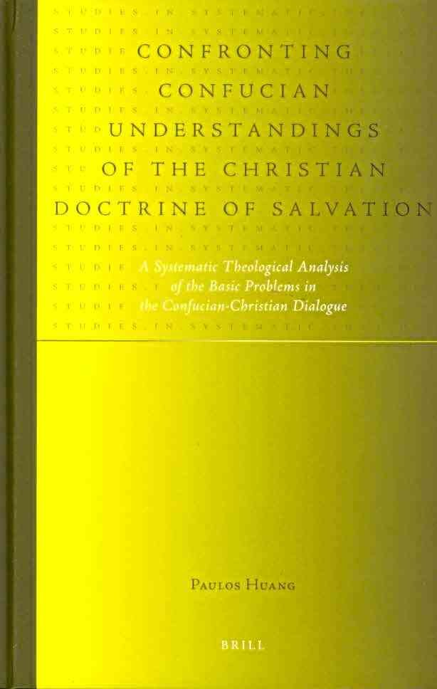 Confronting Confucian Understandings of the Christian Doctrine of Salvation