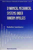 Dynamical Mechanical Systems Under Random Impulses PDF