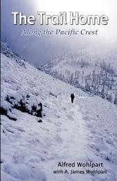 The Trail Home: Along the Pacific Crest