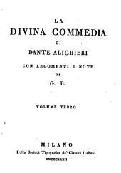 La divina commedia, con argomenti e note di G.B.