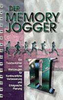 Memory Jogger II   ein Taschenf  hrer mit Werkzeugen f  r die kontinuierliche Verbesserung und erfolgreiche Planung PDF