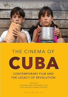 The Cinema of Cuba PDF