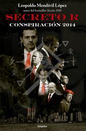 Secreto R (Serie Secreto 3): Conspiración 2014