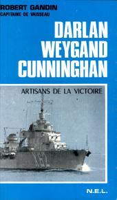 Darlan, Weygand, Cunningham