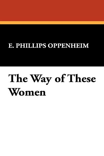 Download The Way of These Women Book
