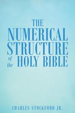 The Numerical Structure of the Holy Bible
