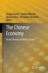 The Chinese Economy: Recent Trends and Policy Issues