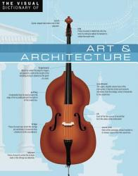 The Visual Dictionary Of Art Architecture Art Architecture Book PDF