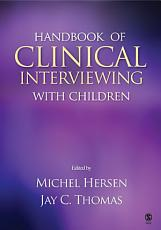 Handbook of Clinical Interviewing With Children PDF
