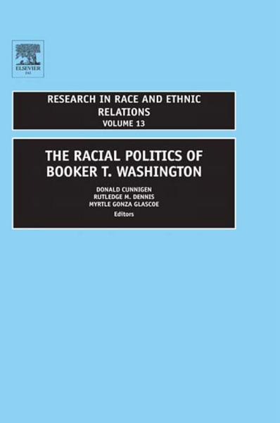 The Racial Politics of Booker T  Washington PDF