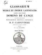 Glossarium mediae et infimae latinitatis: Volume 2