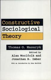 Constructive Sociological Theory