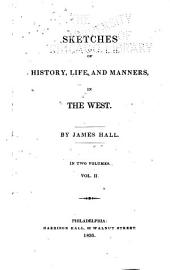Sketches of History, Life, and Manners, in the West: Volume 2