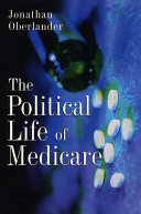 The Political Life of Medicare