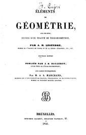 Éléments de géométrie, avec des notes, suivis d'un traité de trigonométrie
