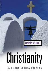 Christianity: A Short Global History