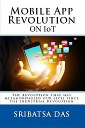 Mobile App Revolution on IoT
