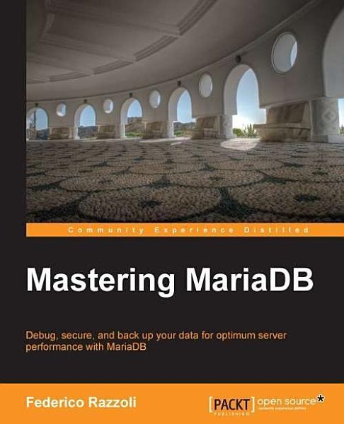 Mastering MariaDB