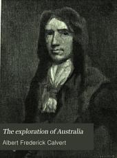 The Exploration of Australia: Volume 1