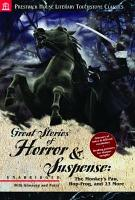 Great Stories of Horror and Suspense  The Monkey s Paw  Hop Frog  and 13 Others   Literary Touchstone Classic PDF