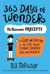 365 Days of Wonder: Mr. Browne's Book of Precepts
