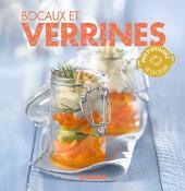 Bocaux et verrines: 90 recettes simples, rapides et savoureuses