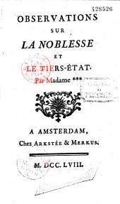 Observations sur la noblesse et le Tiers-Etat Par Madame *** (Durey de Meynieres)