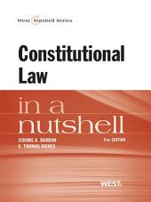 Barron and Dienes' Constitutional Law in a Nutshell, 8th: Edition 8