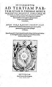 Divi Thomae Aqvinatis Doctoris Angelici, Summa Sacrae Theologiae: in tres partes digesta. Svpplementvm Ad Tertiam Partem, Τόμος 4