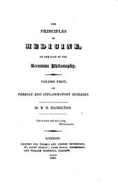 The Principles of Medicine, on the Plan of the Beconian [sic] Philosophy