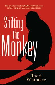 Shifting the Monkey Book