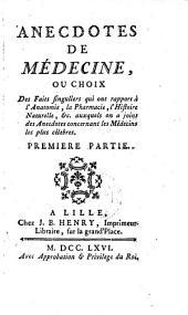 Anecdotes de medicine, ou choix des faits singuliers (etc.): Volume1