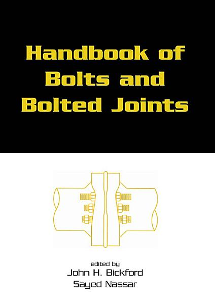 Handbook of Bolts and Bolted Joints PDF