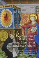 Reconsidering Gender  Time and Memory in Medieval Culture PDF