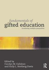 Fundamentals of Gifted Education: Considering Multiple Perspectives