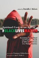 Spiritual Care in an Age of  BlackLivesMatter PDF