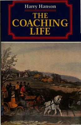 The Coaching Life