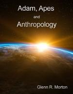 Adam, Apes and Anthropology