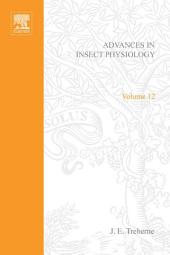 Advances in Insect Physiology: Volume 12