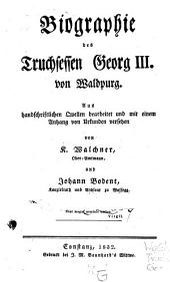 Biographie des Truchsessen Georg III. von Waldpurg